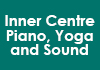 Click for more details about Inner Centre Piano, Yoga and Sound