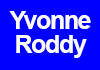 Click for more details about Yvonne Roddy
