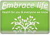 Click for more details about Embrace Life