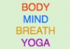 Click for more details about Body Mind Breath Yoga